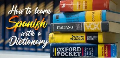 cómo aprender español con un diccionario