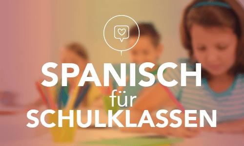 Spanisch für Schulklassen