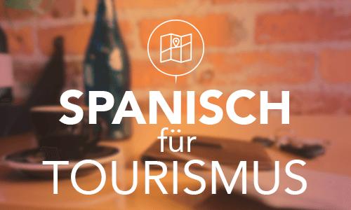 Spanisch für Tourismus