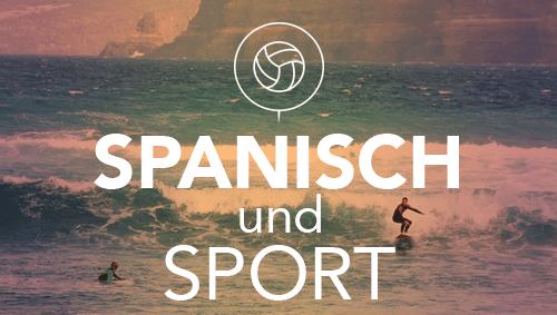 Spanisch und Sport