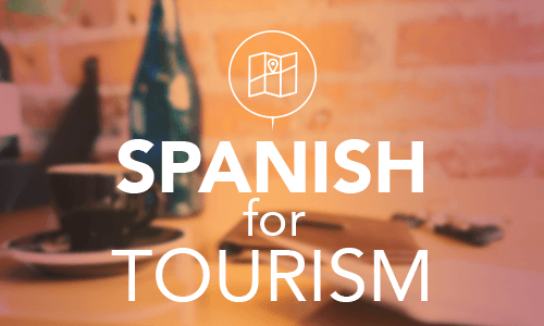 Spanish for Tourism Course