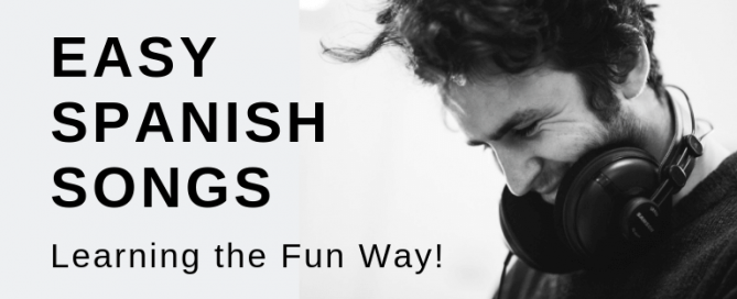 Easy Spanish Songs