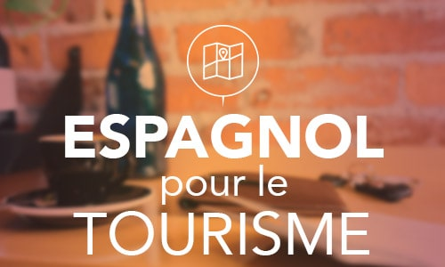 Espagnol pour le tourisme
