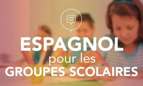 espagnol-pour les groupes scolaires