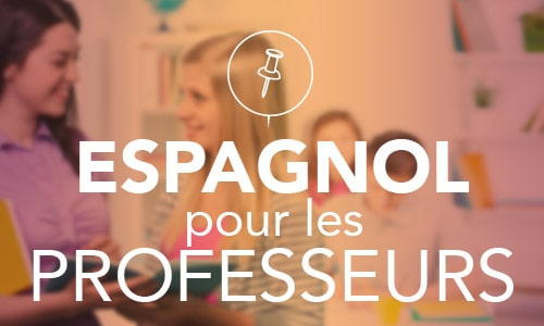 Espagnol pour les professeurs
