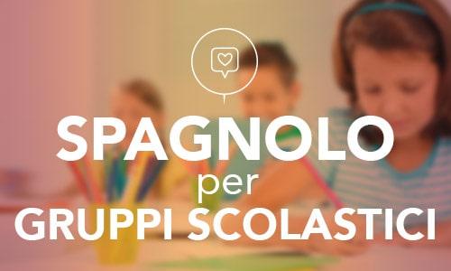 spagnolo per gruppi scolastici