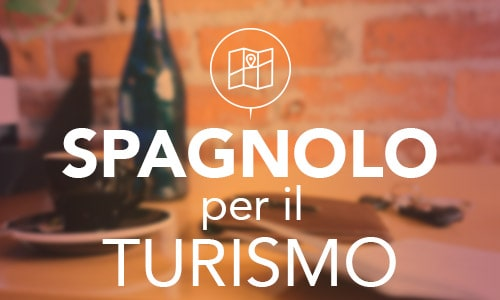 Spagnolo per il turismo