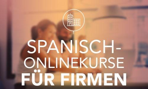 Spanisch-Onlinekurse für Firmen